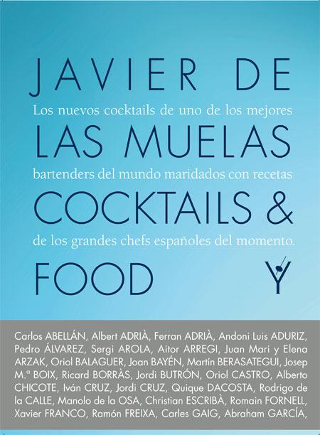 Javier de las Muelas, coctkails and food, nuevo, libro, cocteles, recetas